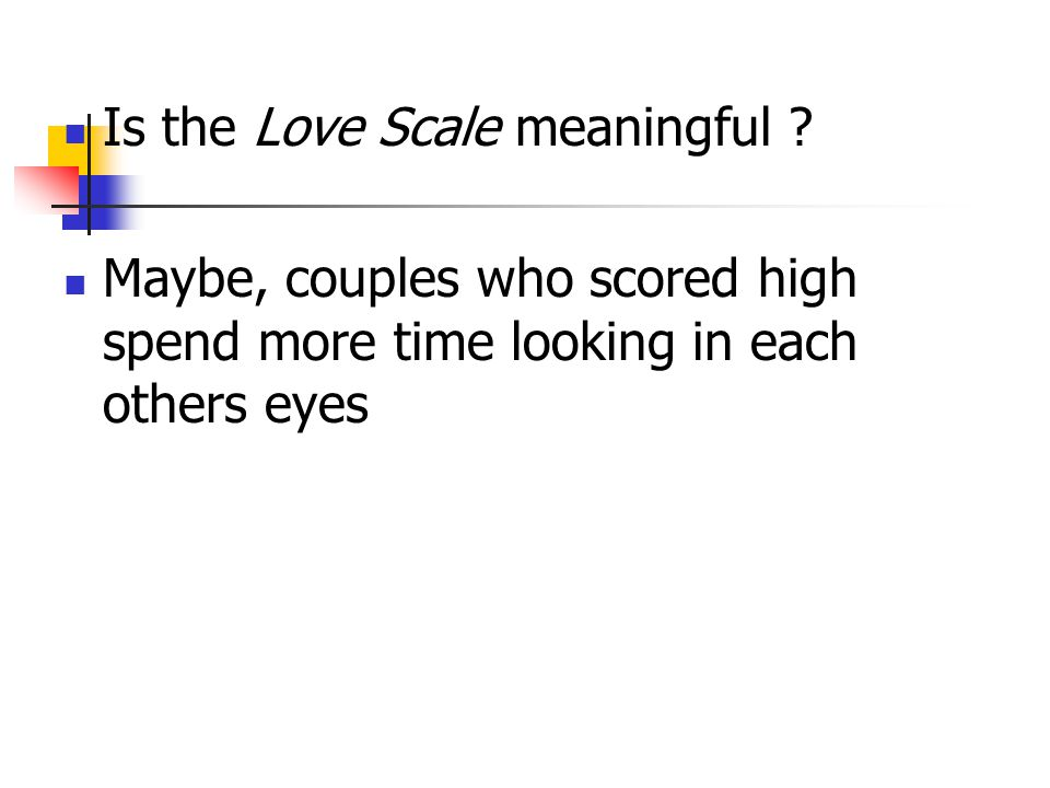 Is the Love Scale meaningful .