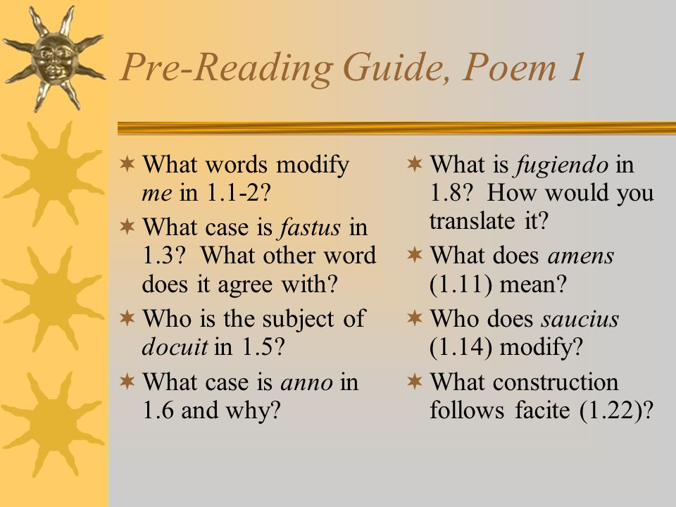 Pre-Reading Guide, Poem 1 What words modify me in 1.1-2.