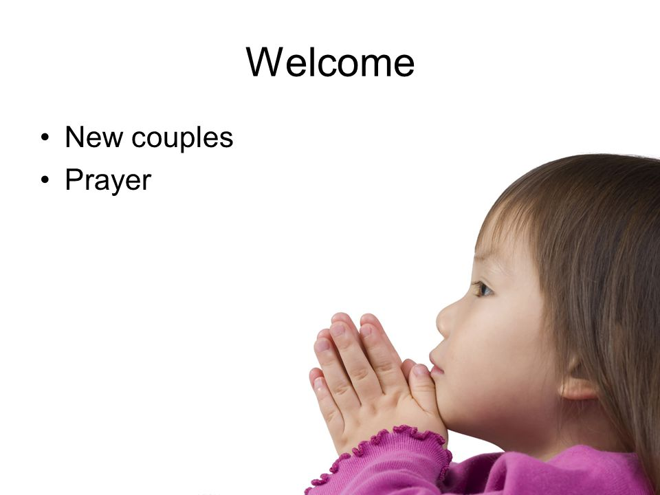 Welcome New couples Prayer