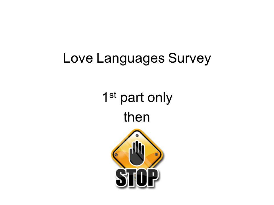 Love Languages Survey 1 st part only then