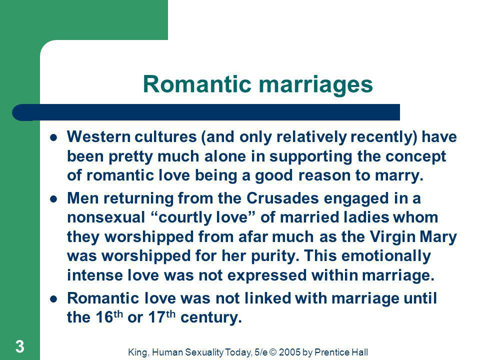 King, Human Sexuality Today, 5/e © 2005 by Prentice Hall 24 Better, but still incomplete Intimacy + passion = romantic love; the deep friendship of liking plus the attraction and excitement of passion.