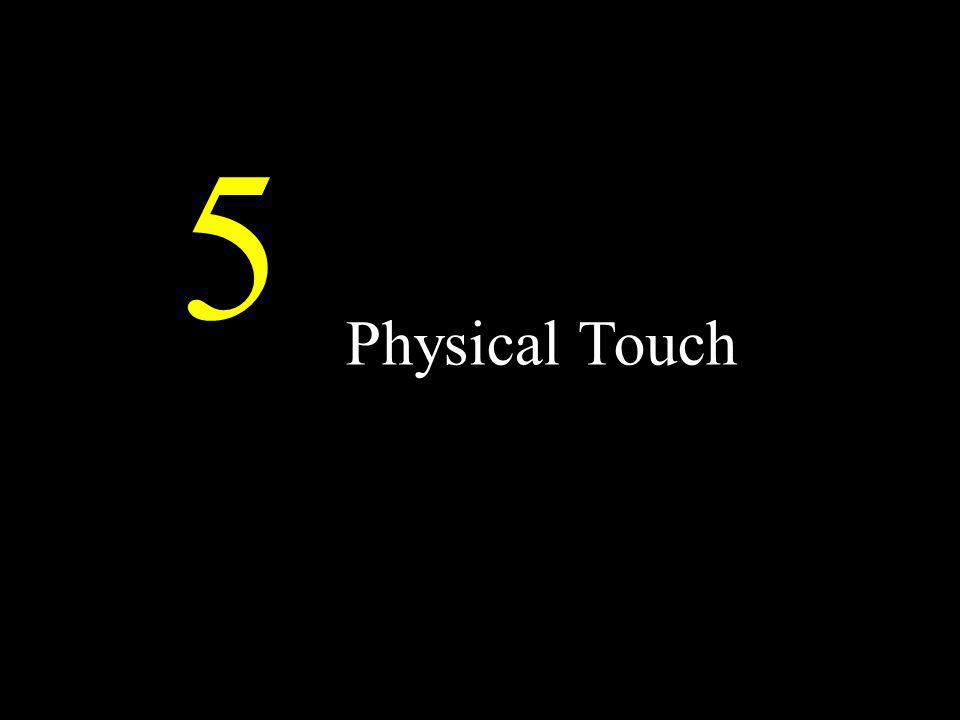 Physical Touch 5