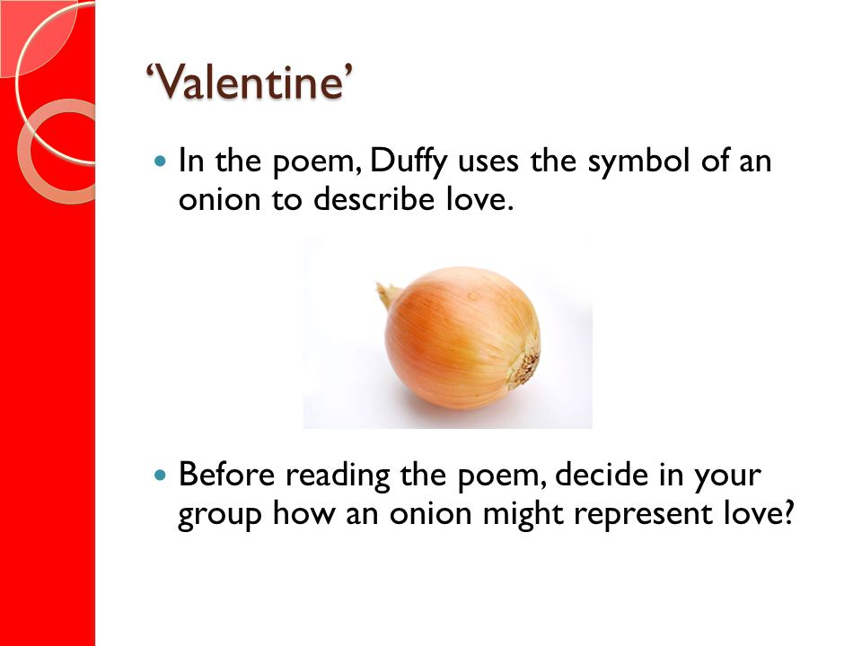 Valentine Copy the poem onto your A3 page.Make sure you follow the punctuation exactly.