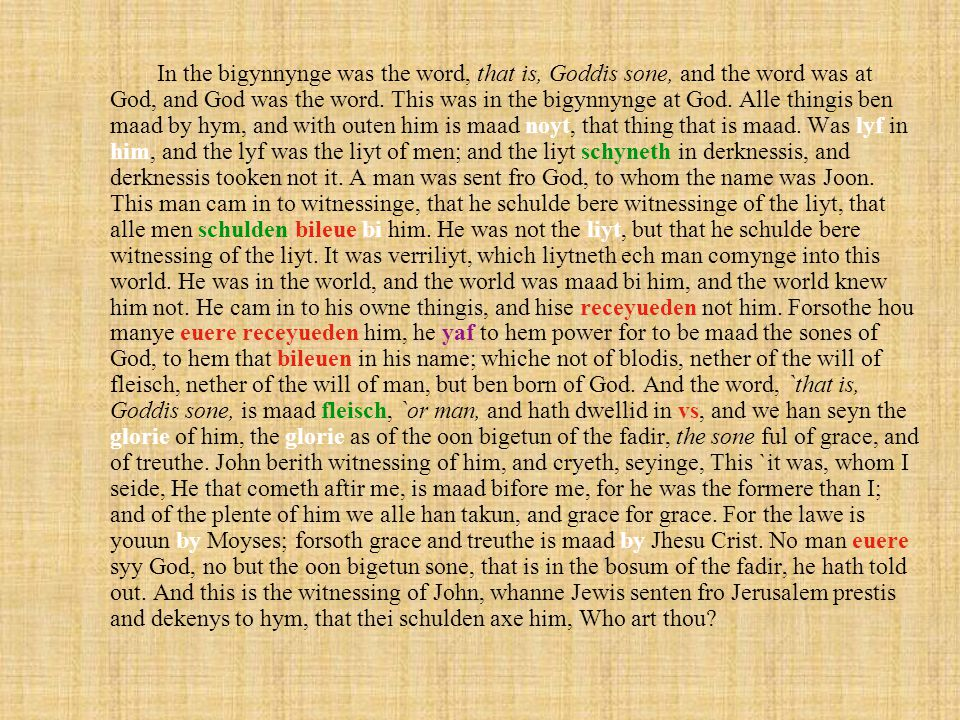 Beginning of the Gospel of John in a copy of Wycliffes Bible