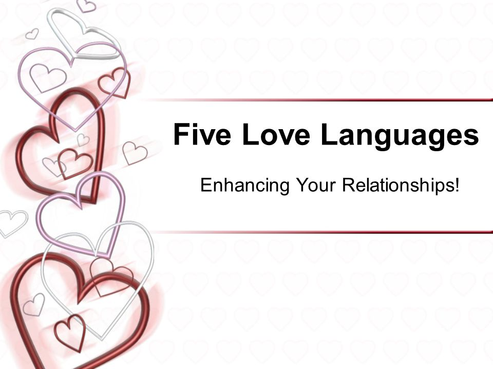Five Love Languages Enhancing Your Relationships! 1
