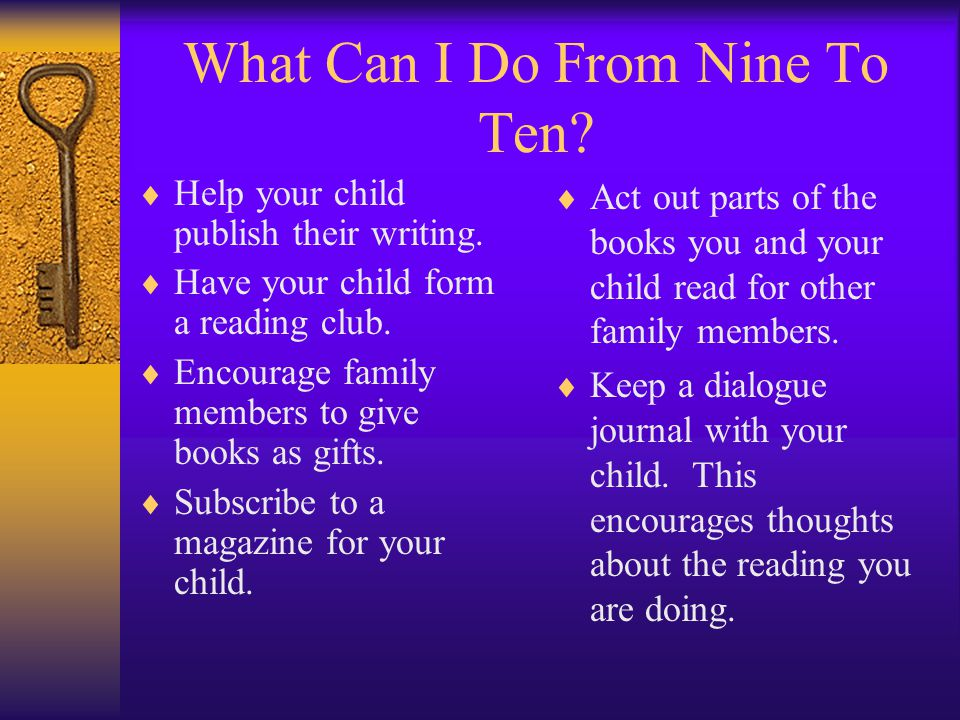 What Can I Do From Nine To Ten. Help your child publish their writing.