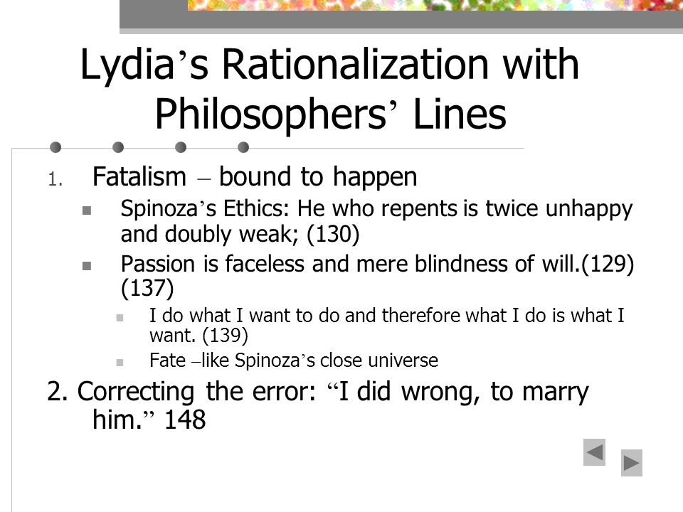 Lydia s Rationalization with Philosophers Lines 1.