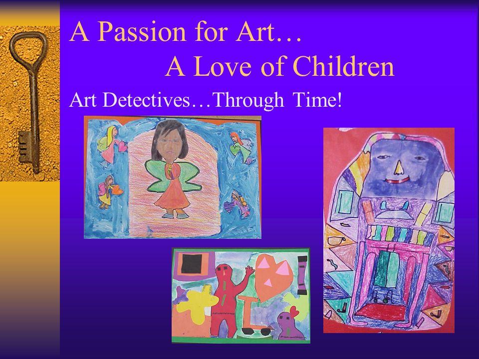 Art Detectives…Through Time!