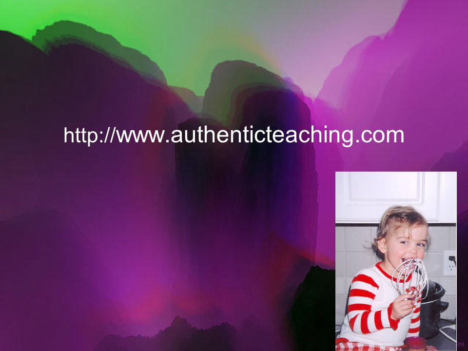 http:// www.authenticteaching.com