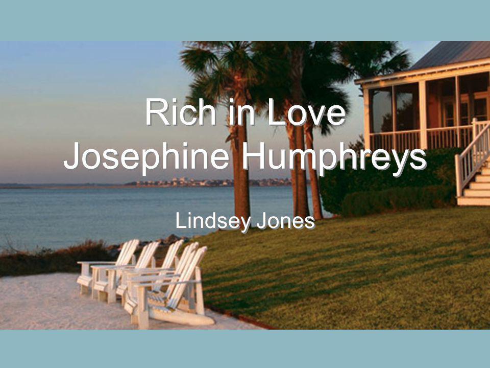 Rich in Love Josephine Humphreys Lindsey Jones