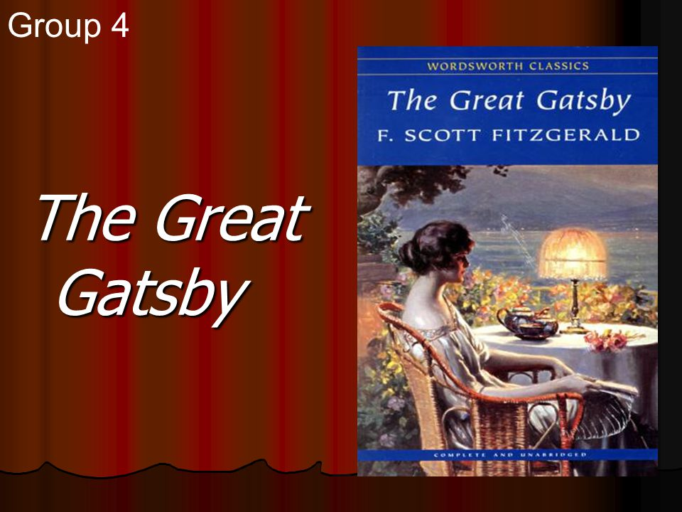 The Great Gatsby Group 4