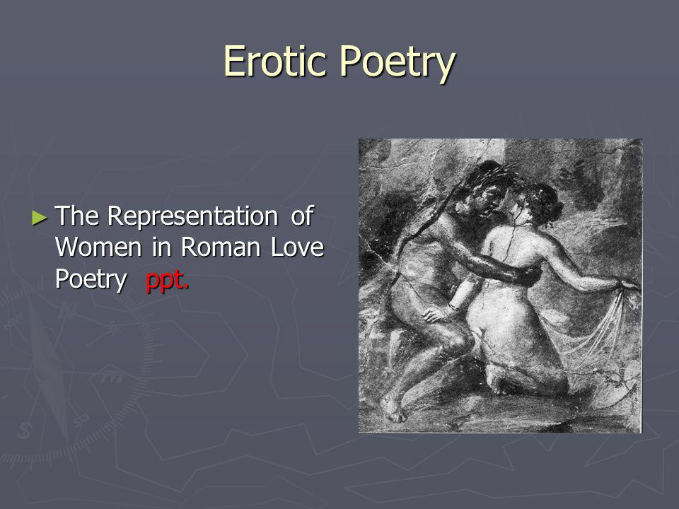 Greene, Ellen.The Erotics of Domination: Male Desire and the Mistress in Latin Love Poetry.