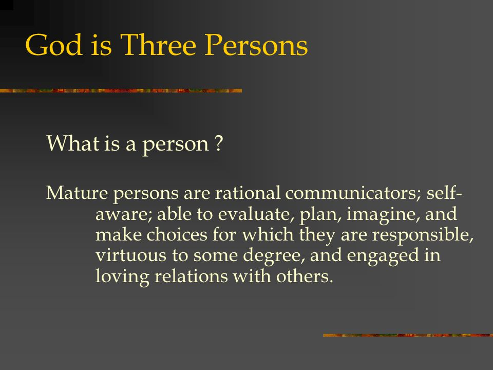 God is Three Persons What is a person .