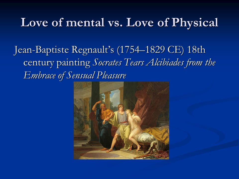 Love of mental vs.