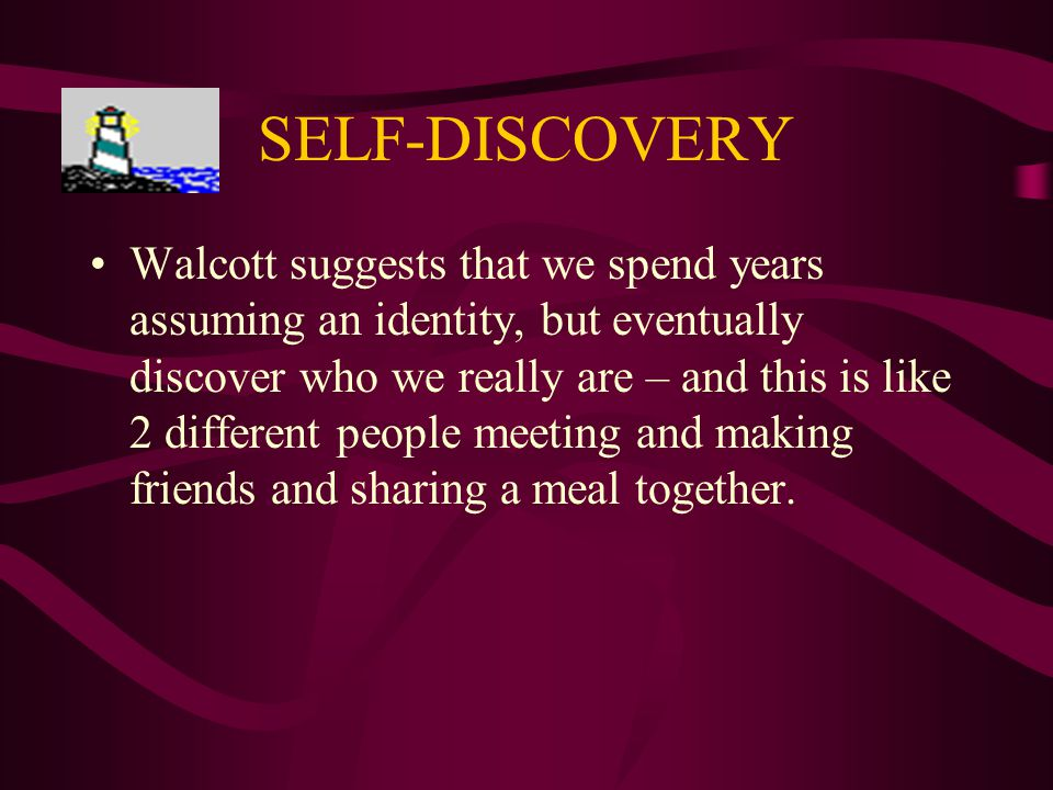 Love After Love by Derek Walcott Theme = self-discovery