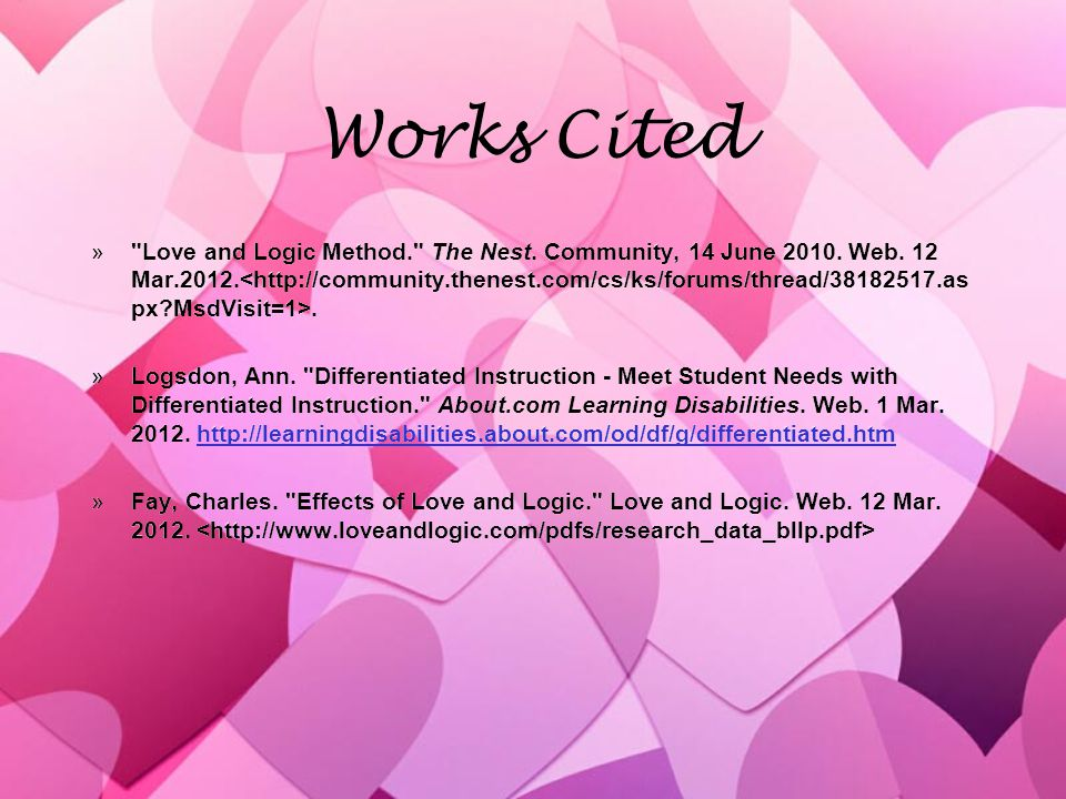 Works Cited » Love and Logic Method. The Nest. Community, 14 June 2010.