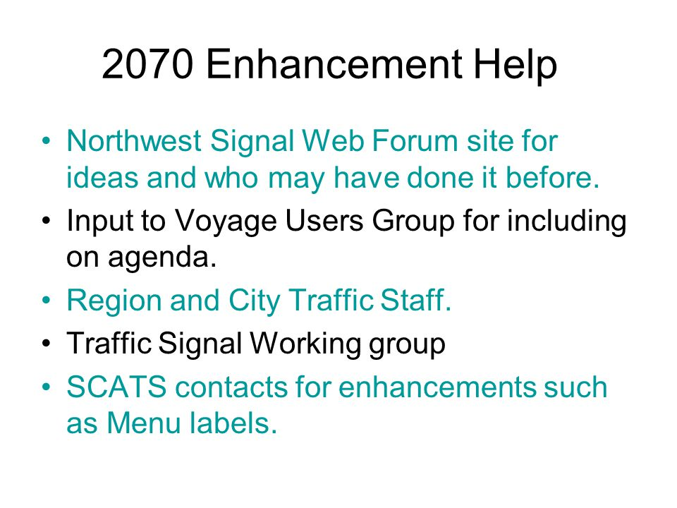 2070 Enhancement Help Northwest Signal Web Forum site for ideas and who may have done it before.
