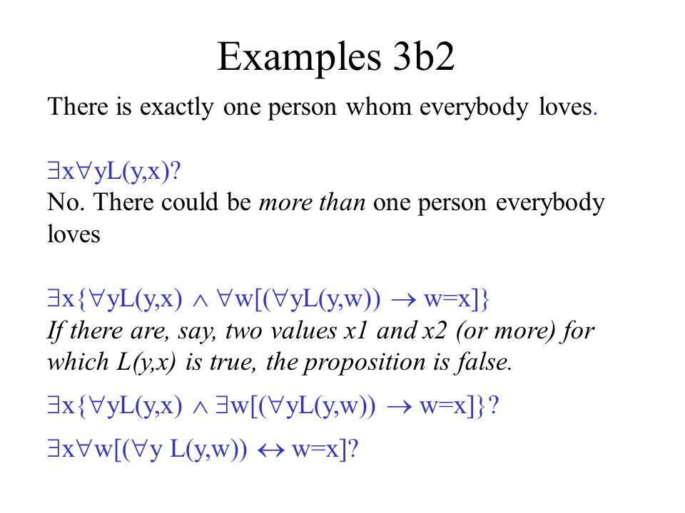 Examples 3b1 There is somebody whom Lydia does not love.