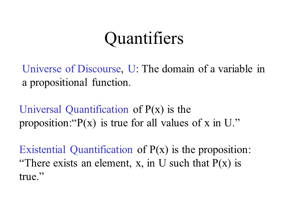 Quantification of Two Variables x yP(x,y) True when for every x there is a y for which P(x,y) is true.