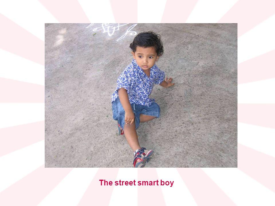 The street smart boy