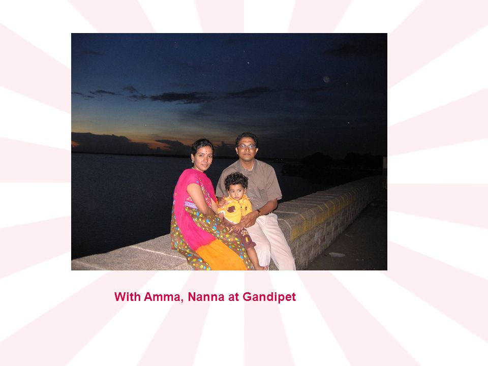 With Amma, Nanna at Gandipet