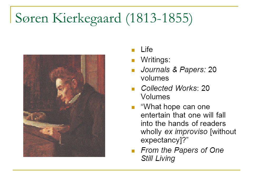 Kierkegaards Writings Early Academic and Polemic writings: From the Papers of One Still Living (1838), The Concept of Irony with Constant Reference to Socrates (1841) The Authorship Proper The Pseudonymous Works (aesthetic productivity): Either/Or (1842), Fear and Trembling, The Concept of Anxiety, Concluding Unscientific Postscript The Veronymous Works (religious productivity): Edifying Discourses, Christian Discourses, Works of Love (1847) Posthumous Works: The Point of View for My Work as an Author