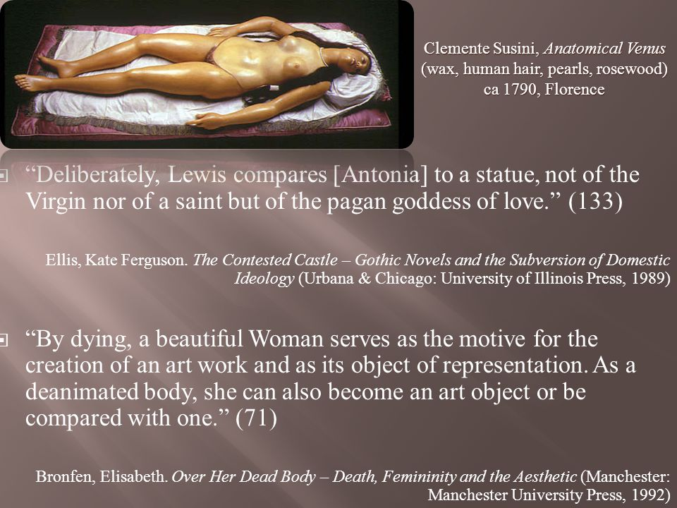 Deliberately, Lewis compares [Antonia] to a statue, not of the Virgin nor of a saint but of the pagan goddess of love.
