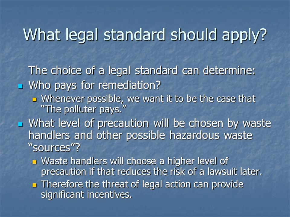 What legal standard should apply.