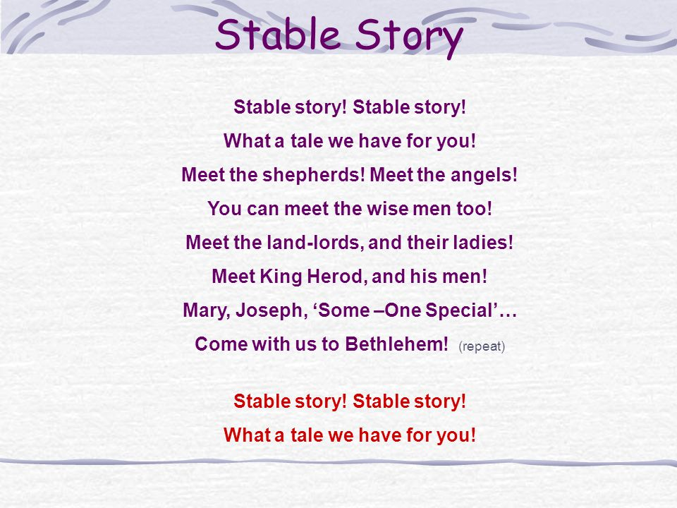 Stable story.What a tale we have for you. Meet the shepherds.