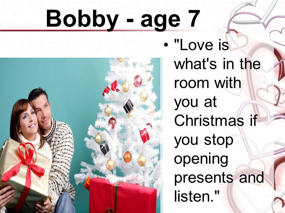 Bobby - age 7