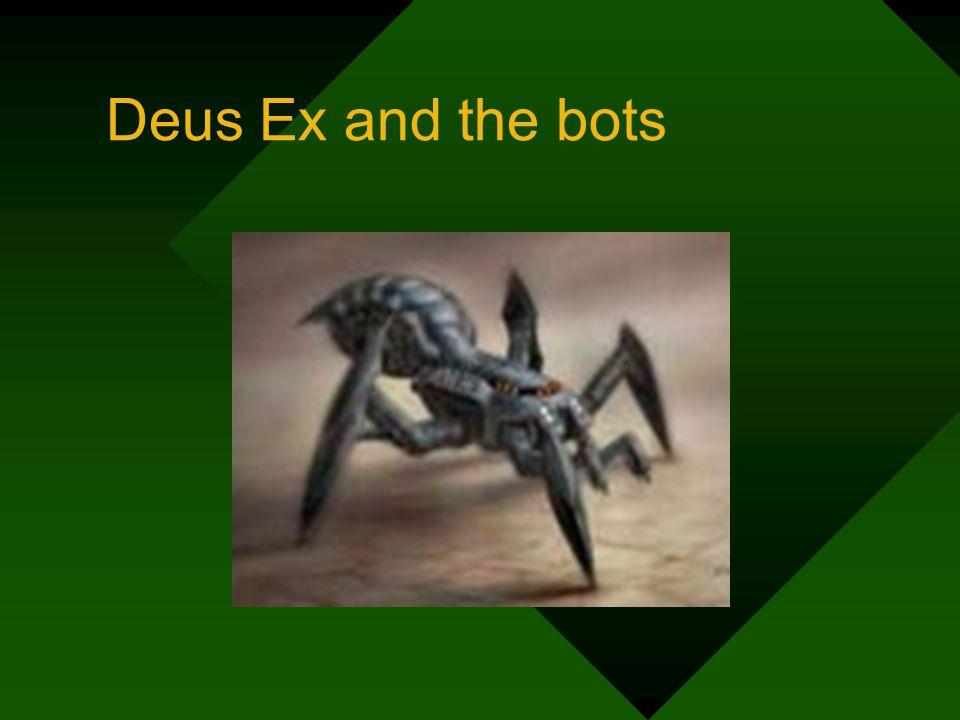 Deus Ex and the bots