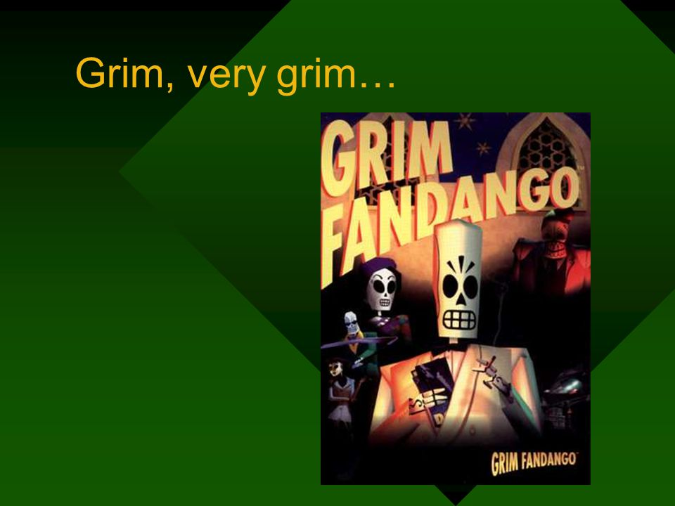 Grim, very grim…