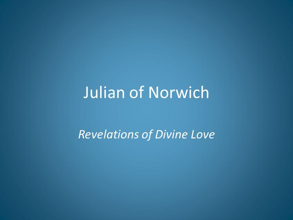 Julian of Norwich Revelations of Divine Love