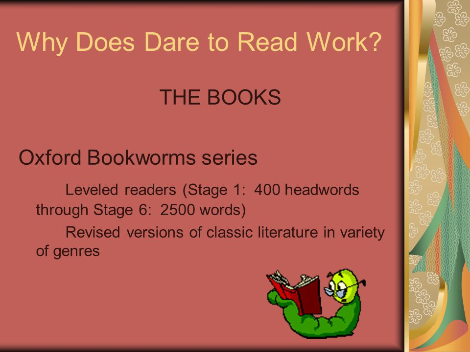 Why Does Dare to Read Work.
