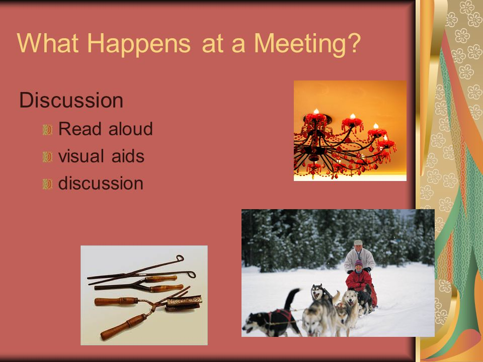 What Happens at a Meeting Discussion Read aloud visual aids discussion