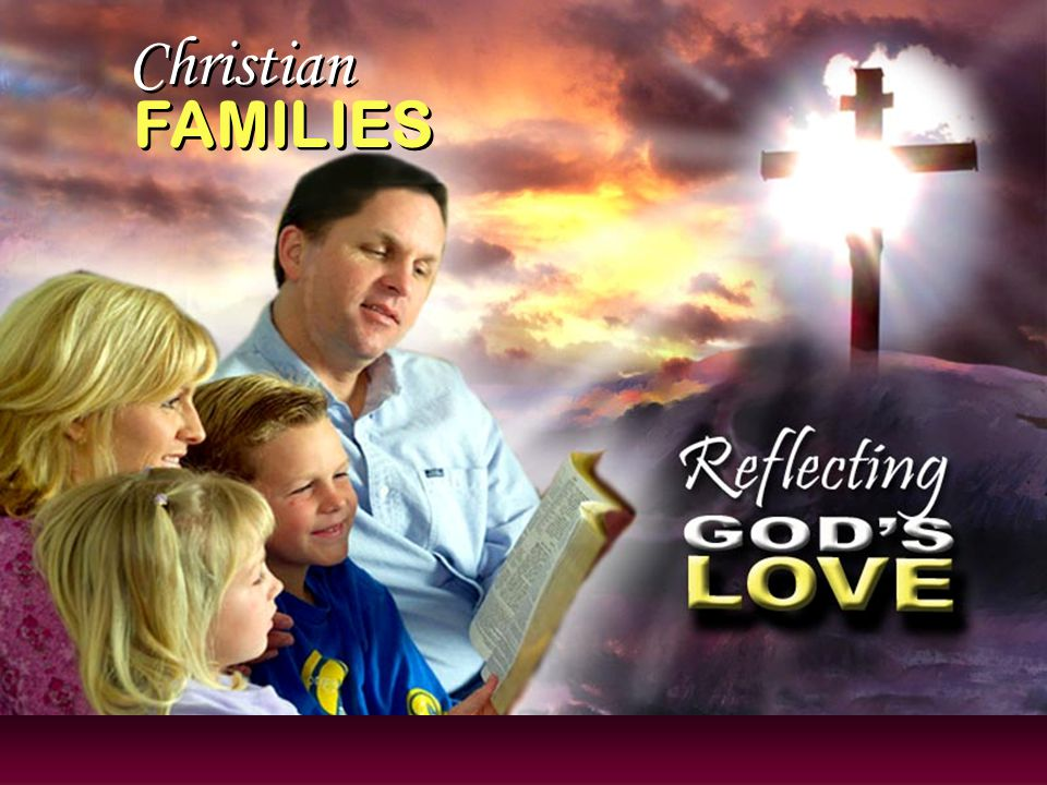 Christian FAMILIES