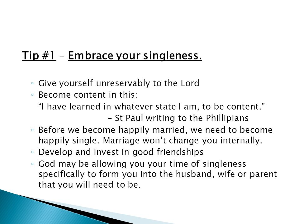 Tip #1 – Embrace your singleness.
