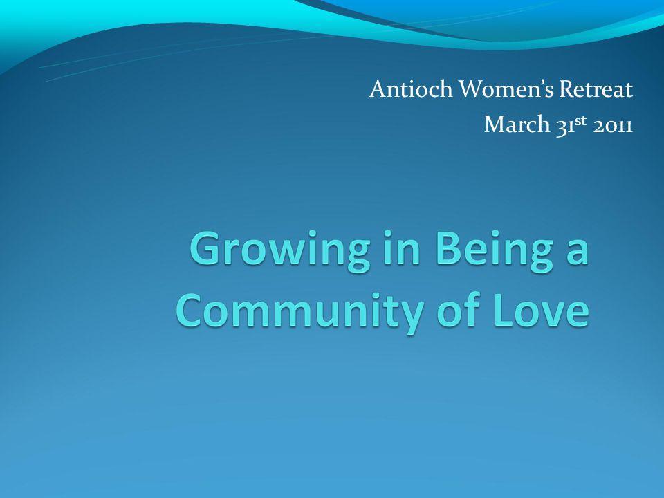 Antioch Womens Retreat March 31 st 2011