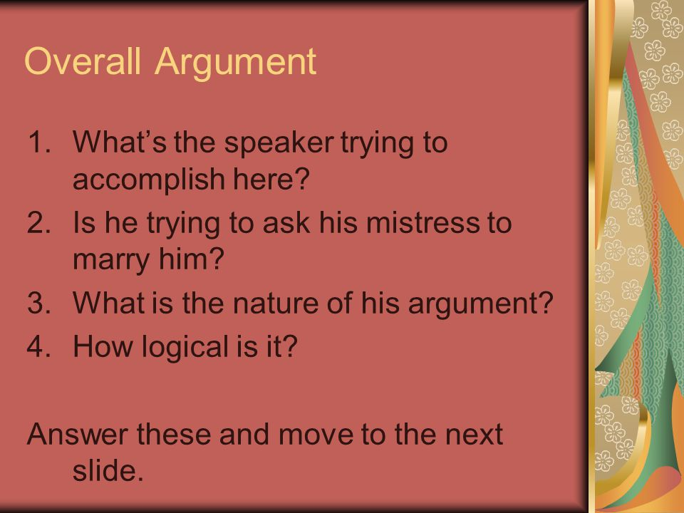 Overall Argument 1.Whats the speaker trying to accomplish here.