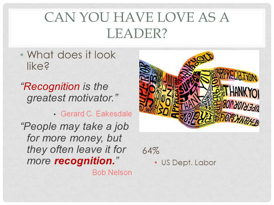 CAN YOU HAVE LOVE AS A LEADER. What does it look like.