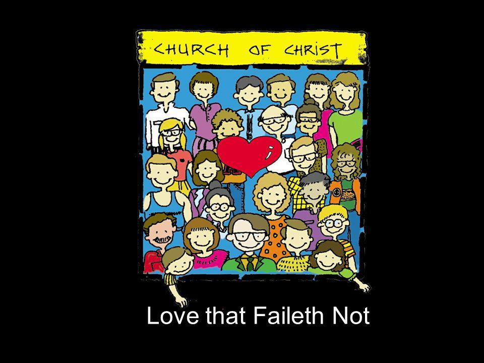 Love that Faileth Not