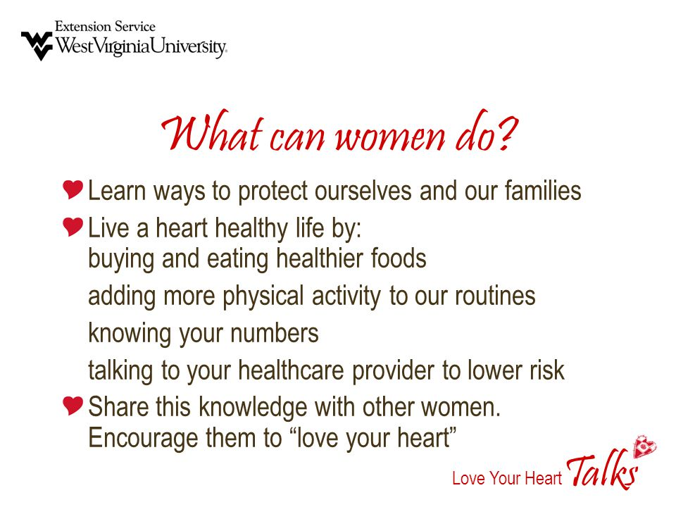 alks Love Your Heart T What can women do.
