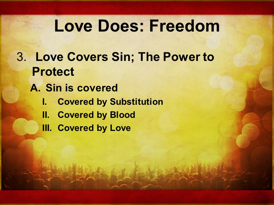 Love Does: Freedom 3.