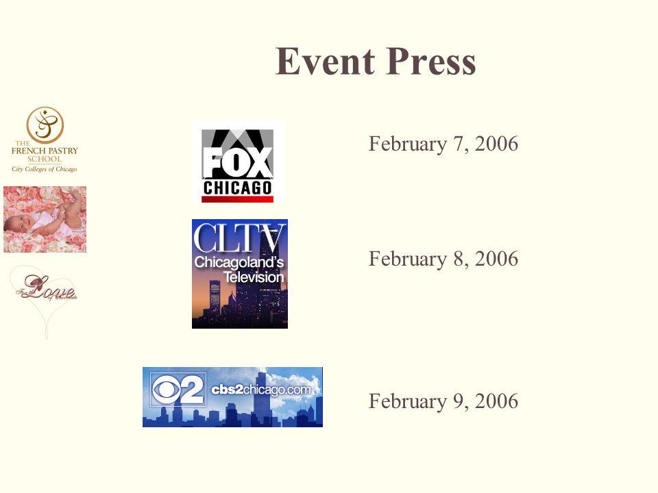 Event Press February 7, 2006 February 8, 2006 February 9, 2006