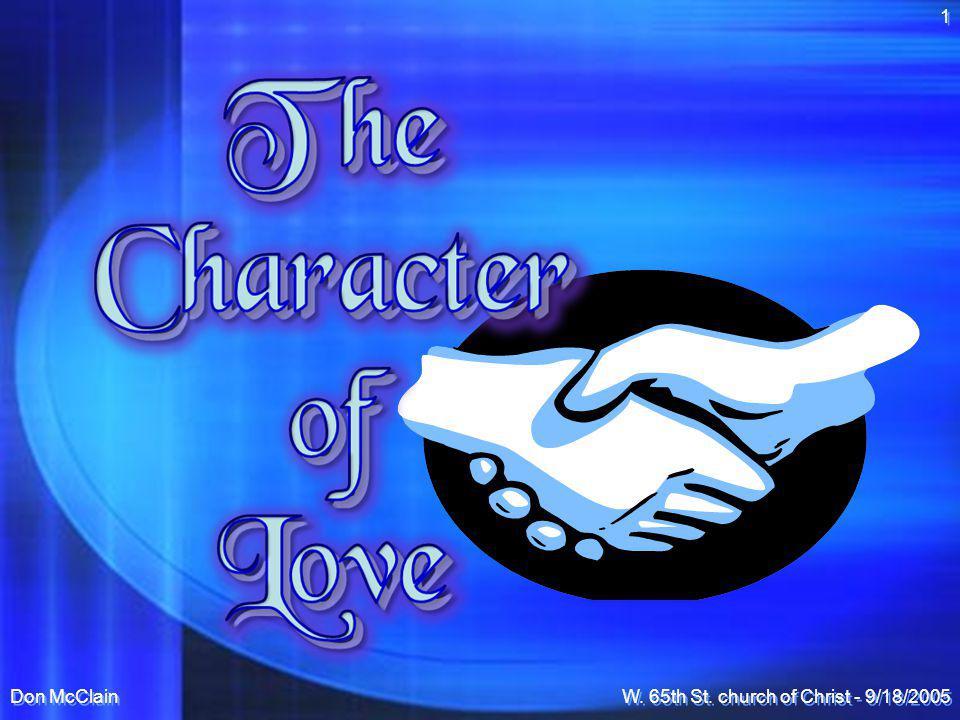 Don McClainW.65th St. church of Christ - 9/18/2005 2 Eros-- Sexual love.
