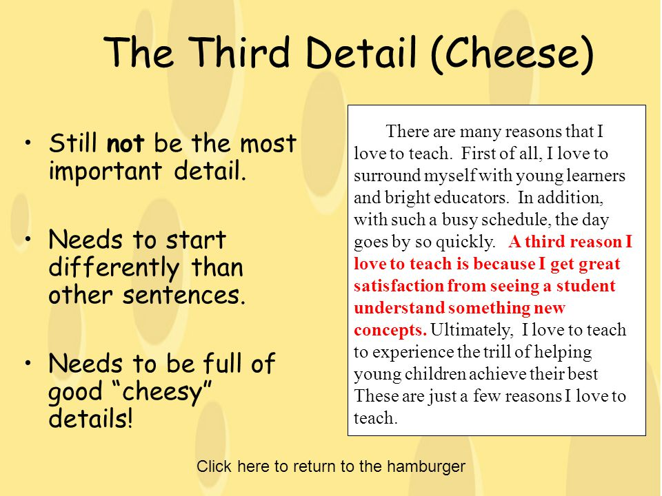 The Third Detail (Cheese) Still not be the most important detail.
