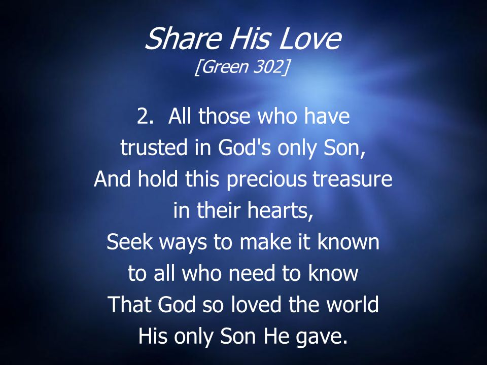 Share His Love [Green 302] 2.
