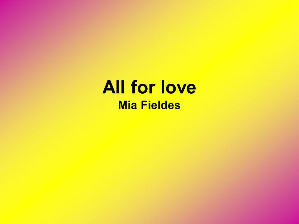 All for love Mia Fieldes