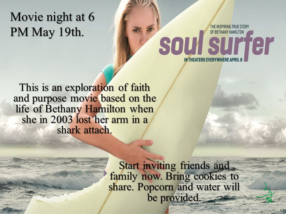 This is an exploration of faith and purpose movie based on the life of Bethany Hamilton when she in 2003 lost her arm in a shark attach. Movie night a