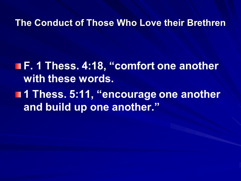 The Conduct of Those Who Love their Brethren F. 1 Thess.